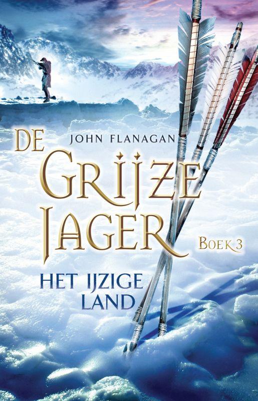 Recensie: De Grijze Jager 3 / Het ijzige land, John Flanagan