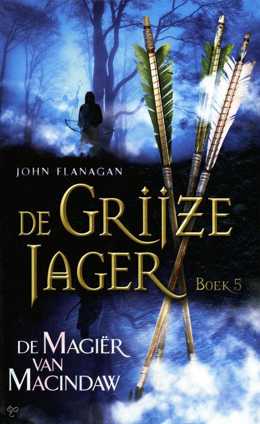 Recensie: De Grijze Jager 5 / De magiër van Macindaw, John Flanagan
