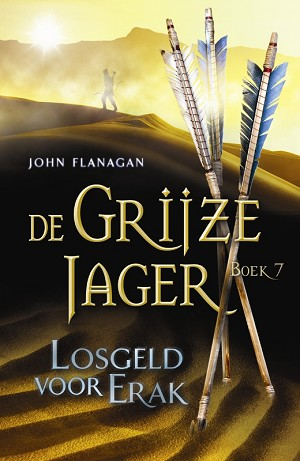 Recensie: De Grijze Jager 7 / Losgeld voor Erak, John Flanagan