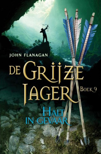 Recensie: De Grijze Jager 9 / Halt in gevaar, John Flanagan