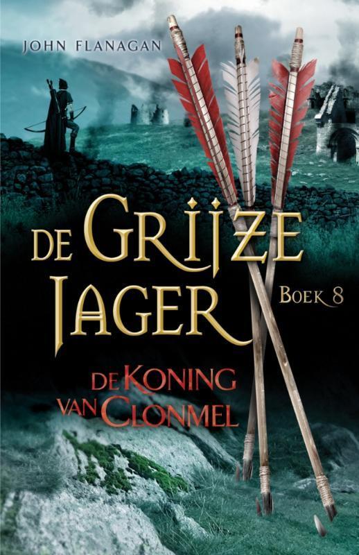 Recensie: De Grijze Jager 8 / De koning van Clonmel, John Flanagan