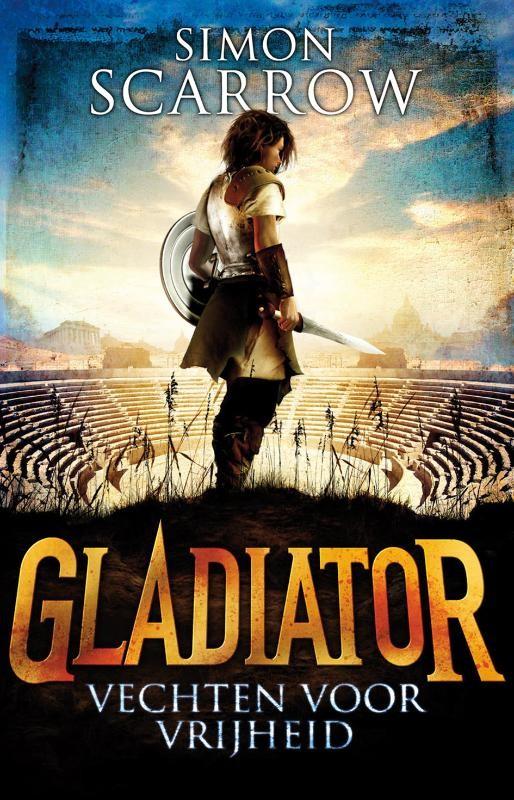 Recensie: Gladiator 1 / Vechten voor vrijheid, Simon Scarrow